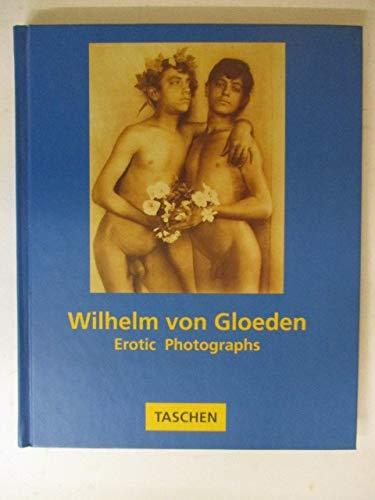 Wilhelm Von Gloeden: Erotic Photographs (Boy Photobook): Wilhelm Von Gloeden
