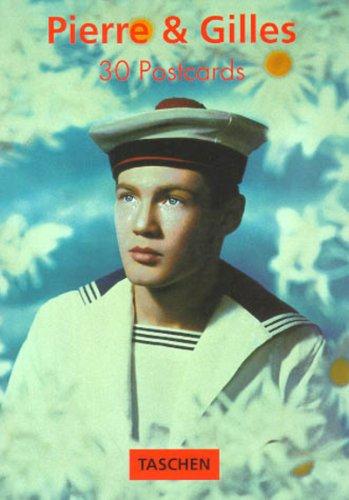 Pierre et Gilles Postcard Book: 30 Postcards.: Pierre, 1950- ;