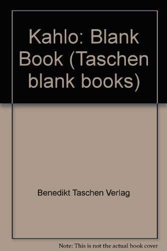 Kahlo-Blank Book (Taschen blank books): Verlag, Benedikt Taschen