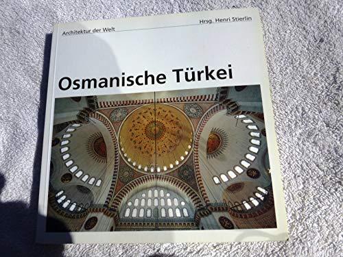 9783822895351: Architektur der Welt: Osmanische Türkei