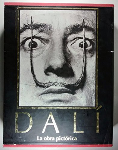 Dali: La Obra Pictorica (Spanish Edition): Robert Descharnes; Gilles Neret