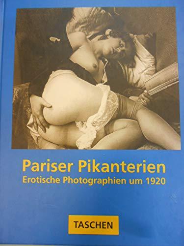 9783822896242: Pariser Pikanterien. Erotische Photographien um 1920