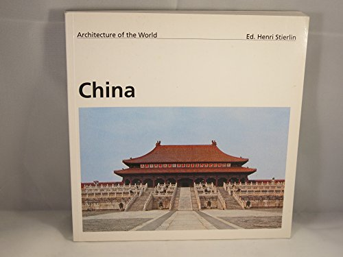 9783822896570: Architecture of the World: China (Evergreen Series)
