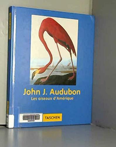 9783822896839: John James Audubon, Les oiseaux d'Amérique