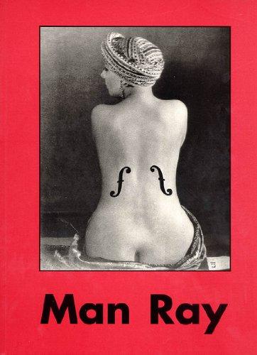 9783822897683: MAN RAY. 1890-1976, Edition trilingue allemand-anglais-français