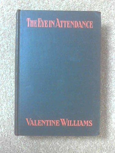 The Eye in Attendance: Williams, Valentine