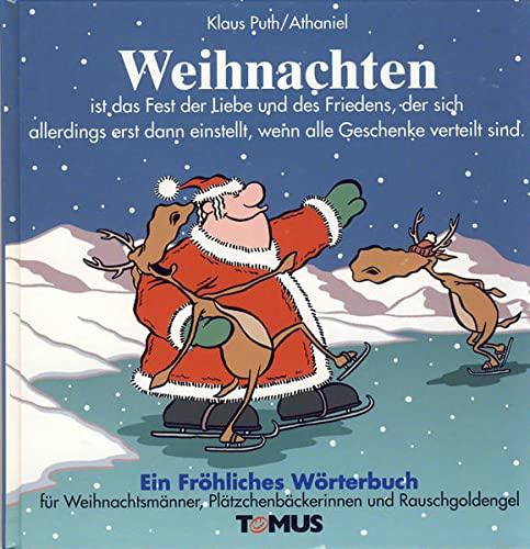 Weihnachten Ein Fröhliches Wörterbuch Ist Das Fest Der Liebe Und