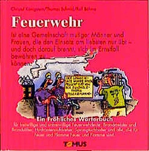 9783823100805: Feuerwehr. Ein fröhliches Wörterbuch.