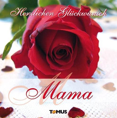 Herzlichen Glückwunsch, Mama