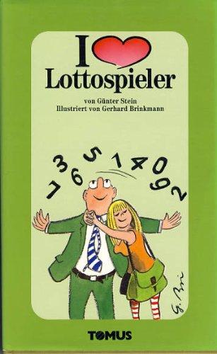 9783823107019: Ich liebe Lottospieler