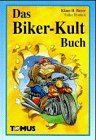 9783823108290: Das Biker-Kult Buch