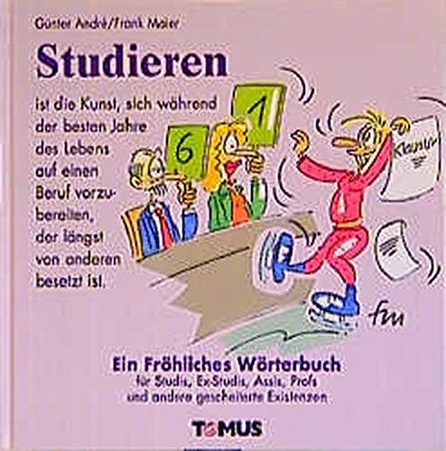 9783823110545: Studieren. Ein fröhliches Wörterbuch.