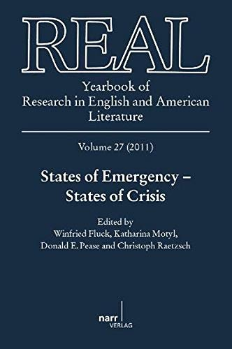 REAL 27. The Yearbook of Research in English and American Literature / States of Emergency - ...