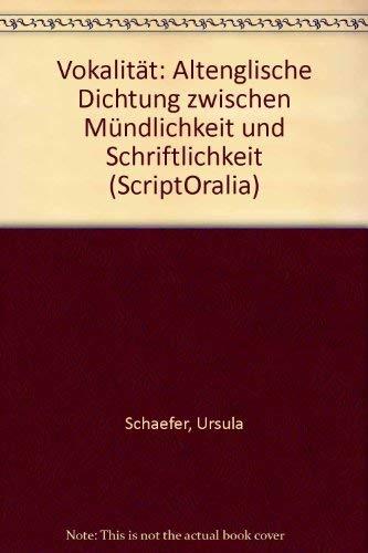 9783823342465: Vokalität: Altenglische Dichtung zwischen Mündlichkeit und Schriftlichkeit (ScriptOralia) (German Edition)