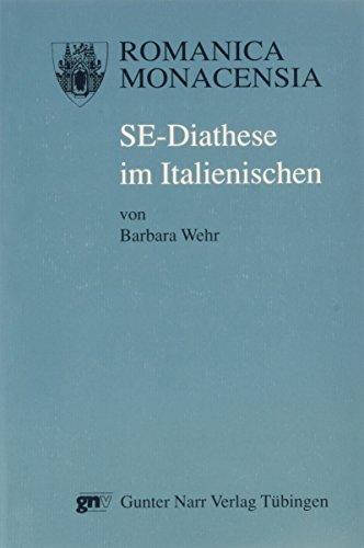 SE-Diathese im Italienischen.: Wehr, Barbara: