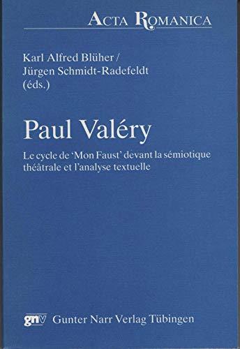 """Paul Valery: Le cycle de """"Mon Faust"""": n/a"""