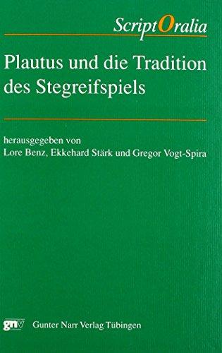9783823345657: Plautus und die Tradition des Stegreifspiels: Festgabe fur Eckard Lefevre zum 60. Geburtstag (Reihe A, Altertumswissenschaftliche Reihe) (German Edition)