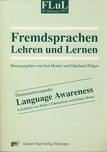 9783823345855: Fremdsprachen Lehren und Lernen (FLuL): Themenschwerpunkt: Language Awareness: Bd Jg.26/1997
