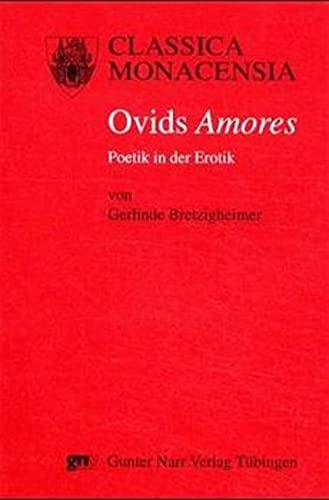 9783823348818: Ovids Amores: Poetik in der Erotik (Classica Monacensia)