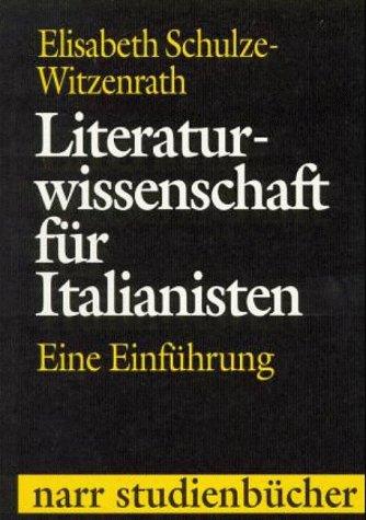 9783823349686: Literaturwissenschaft für Italianisten. Eine Einführung. (=narr-Studienbücher).