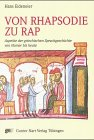 9783823352020: Von Rhapsodie zu Rap: Aspekte der griechischen Sprachgeschichte von Homer bis heute (German Edition)