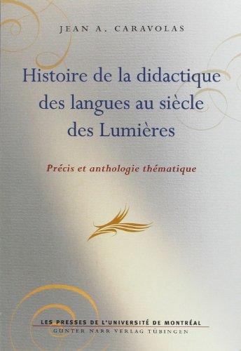 histoire de la didactique des langues au siecle des lumieres: Jean-A Caravolas