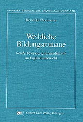 9783823353249: Weibliche Bildungsromane. Genderbewusste Literaturdidaktik im Englischunterricht.