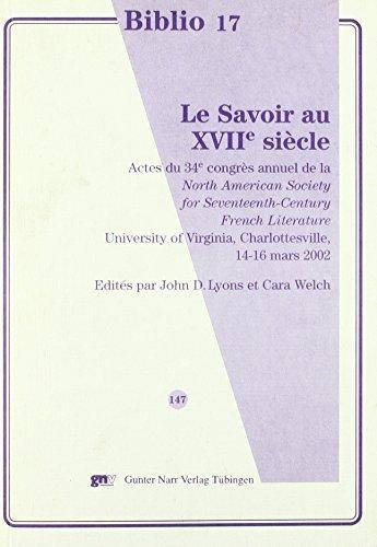 Le Savoir au XVIIe siècle: John David Lyons