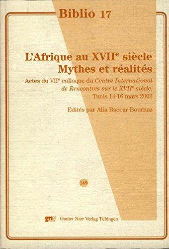 9783823355618: L'Afrique au XVIIe siècle. Mythes et Réalités