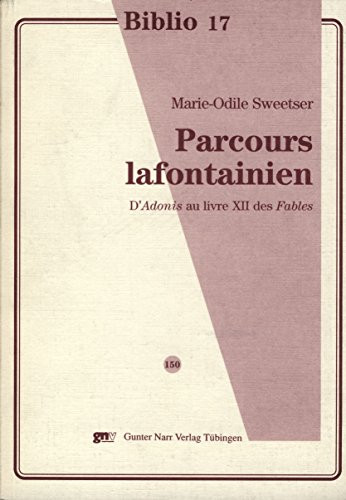 Parcours lafontainien: Marie-Odile Sweetser