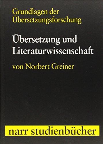 Grundlagen der Übersetzungsforschung Band 1: Übersetzung und: Narr Dr. Gunter