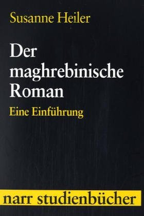 9783823361213: Der maghrebinische Roman