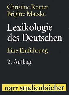 9783823361282: Lexikologie des Deutschen