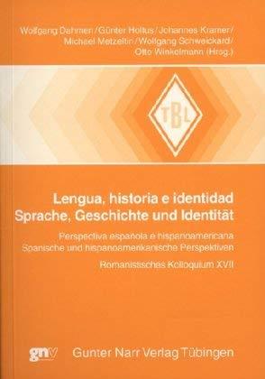 Lengua, historia e identidad - Sprache, Geschichte und Identität: Wolfgang Dahmen