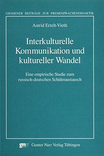 9783823361343: Interkulturelle Kommunikation und kultureller Wandel: Eine empirische Studie zum russisch-deutschen Schüleraustausch