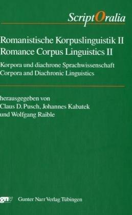 Romanistische Korpuslinguistik II: Korpora und diachrone Sprachwissenschaft: Johannes Kabatek