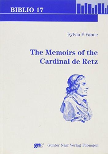 The Memoirs of the Cardinal de Retz (Paperback): Sylvia P. Vance