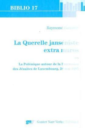 La querelle janséniste extra muros: Raymond Baustert