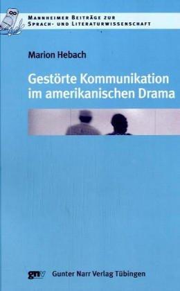 Gestörte Kommunikation im amerikanischen Drama: Marion Hebach