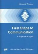 First Steps to Communication: Manuela Wagner