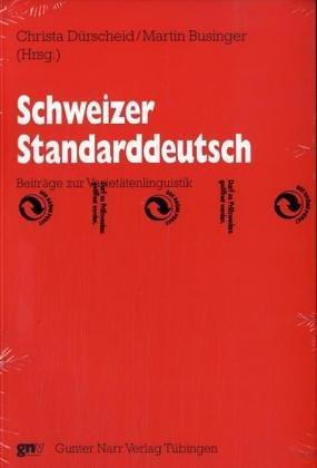 Schweizer Standarddeutsch: Christa Dürscheid