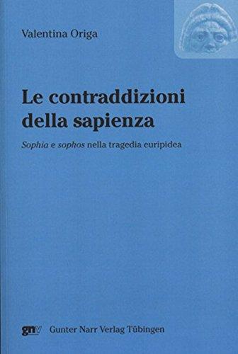 9783823362265: Le contraddizioni della sapienza: Sophia e sophos in Euripides