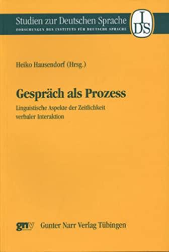 9783823362319: Gespräch als Prozess: Linguistische Aspekte der Zeitlichkeit verbaler Interaktion