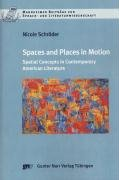 Spaces and Places in Motion: Nicole Schröder