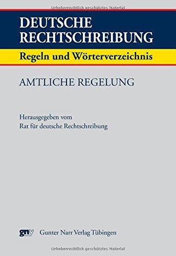 Deutsche Rechtschreibung. Regeln und Wörterverzeichnis. Amtliche Regelung: Narr Dr. Gunter