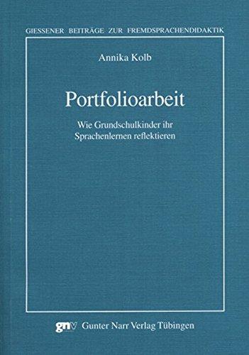 9783823362814: Portfolioarbeit: Wie Grundschulkinder ihr Sprachenlernen reflektieren (Giessener Beiträge zur Fremdsprachendidaktik)