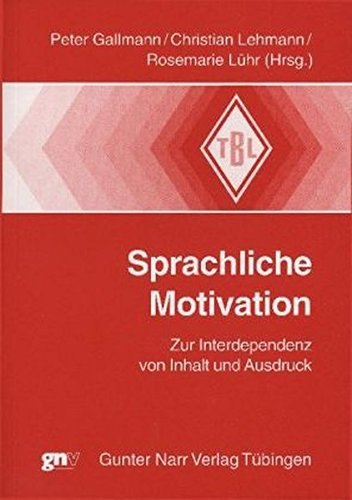 Sprachliche Motivation: Peter Gallmann