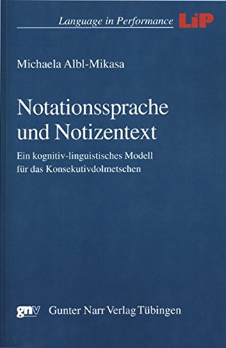 9783823363101: Notationssprache und Notizentext