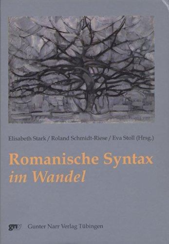 Romanische Syntax im Wandel: Elisabeth Stark