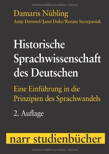9783823363750: Historische Sprachwissenschaft des Deutschen: Eine Einführung in die Prinzipien des Sprachwandels